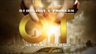 Problem - Hallaluah Ft. Trinidad James & Badd Lucc (OT: Outta Town)