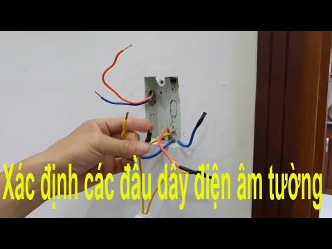 Cách xác định các đầu dây điện âm tường đấu cho 2 công tắc 2 bóng đèn