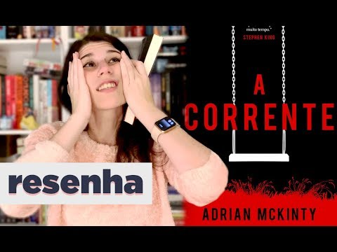 A Corrente, de Adrian McKinty | BOOK GALAXY