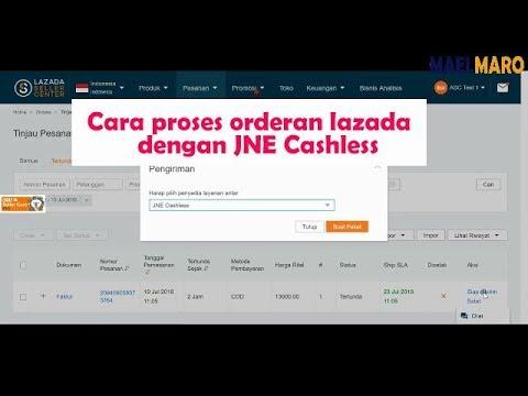 Cara proses orderan lazada dengan JNE cashless