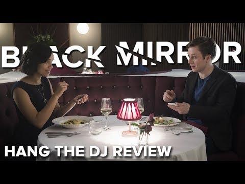 Hang The DJ - Episode Review    BLACK MIRROR