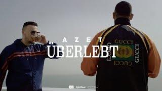 AZET   ÜBERLEBT (prod. By DJ A Boom)