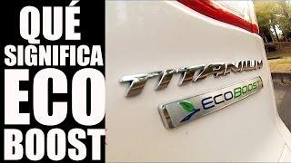 ¿Qué es y cuáles son las ventajas del motor EcoBoost?