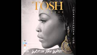 Tosh Alexander - #WorthTheWait aka Underdogs feat Troy Ave and Young Lito (Audio)