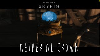 Skyrim Mod | Aetherial Crown