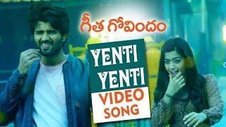 Yenti Yenti Full Video Song || Geetha Govindam Songs || Vijay Devarakonda, Rashmika Mandanna