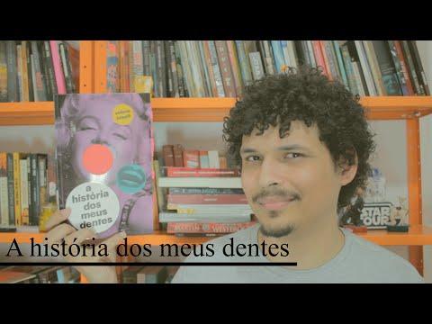 #97 - A história dos meus dentes - Figueira de livros