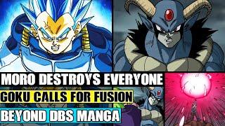 Beyond Dragon Ball Super: Moro Destroys Everyone! Goku Calls For Fusion And Gohan Gets Majin Buu!