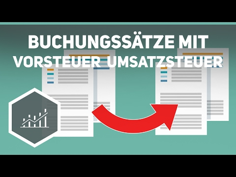 Buchungssätze mit Vorsteuer und Umsatzsteuer - Externes Rechnungswesen