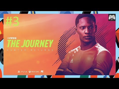 Fifa 18 - The Journey | Part 3 (PC)