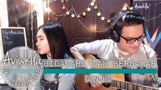 Anji   Bidadari Tak Bersayap (Aviwkila LIVE Cover)