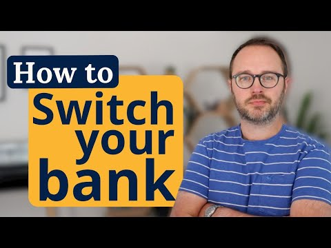 Why you need to switch your bank account (and how to do it)