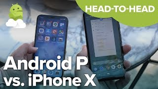 Android P Gestures vs. iPhone X: What's the difference?