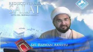 Rediscovering Salat (Prayer) w/ Sheikh Rizwan Arastu - Episode 09: Qiblah and Purity