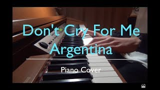 Don't cry for me Argentina - (Evita) - Piano Cover [HD]