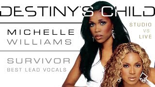 Destiny's Child - Survivor: Michelle Williams' Lead Vocals (Studio VS Live)