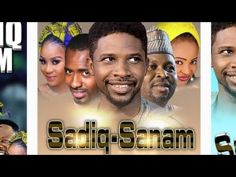 SADIQ SANAM 1&2 LATEST HAUSA FILM ORIGINAL 2018