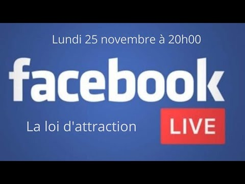 Live #01- La loi d'attraction