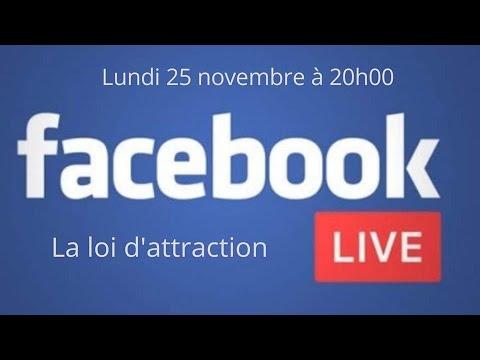 Live #01- La loi d'attraction