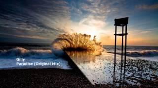 Gilly - Paradise (Original Mix)