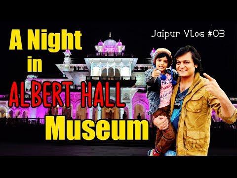 A Night In Albert Hall Museum | Top Places To Visit in Jaipur - Jaipur Vlog #03
