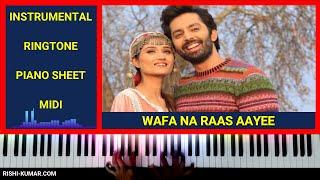 Wafa Na Raas Aayee Piano Instrumental | Karaoke | Ringtone | Jubin Nautiyal | Hindi Song Keyboard