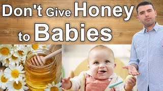 Why You Should Avoid Giving Honey to a Baby?