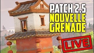 NOUVEAU PATCH 2.5 NOUVELLE GRENADE NOUVELLE MAJ. FORTNITE BATTLE ROYAL [LIVE FR FACECAM - PC]