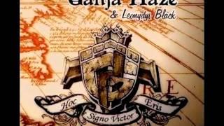 Video Ganja Haze & Leonydys Black: 10 Days to...