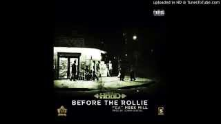 Ace Hood Ft  Meek Mill- Before The Rollie