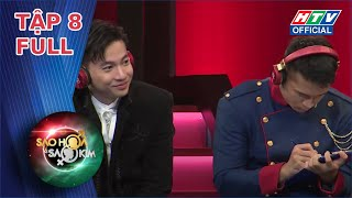 SAO HỎA SAO KIM 2 | Hoàng tử Trương Thế Vinh, S.T bị vùi dập vì ế | TẬP 8 FULL | 27/9/2020
