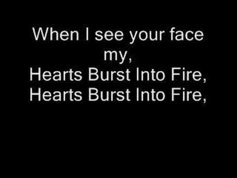 Hearts Burst Into Fire With Lyrics