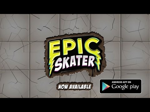Video of Epic Skater