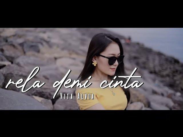 Dj Rela Demi Cinta - Vita Alvia ( Official Music Video ANEKA SAFARI )