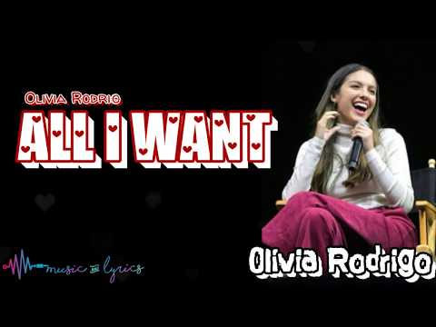 Olivia Rodrigo - All I Want (Lyrics) [High School Musical TMTS / Disney+]