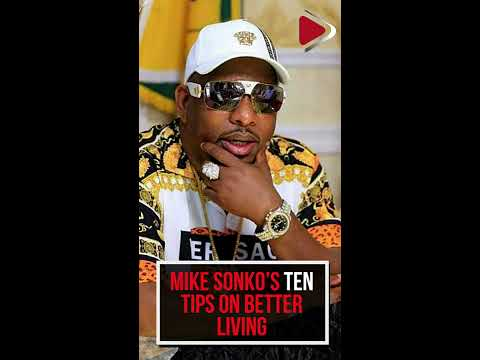 Mike Sonko's ten tips on better living