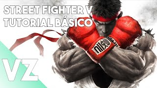 Street Fighter V - Tutorial Básico Para Iniciantes