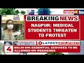 Medico Students Threaten To Protest | Agitation Over Lack Of Supplies | NewsX - Video
