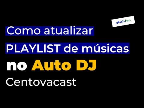 Como atualizar a playlist de músicas no Auto DJ Centovacast