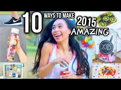 Video 10 Ways To Make 2015 Your Year! DIY Room Decor, Healthy School Snacks +Inspiration!