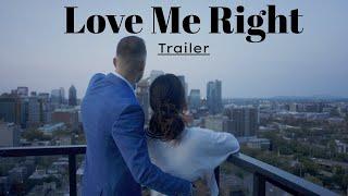 Love Me Right (TRAILER) | Karlee Steel