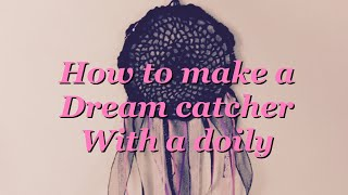 How To Make A Dream Catcher With A Doily
