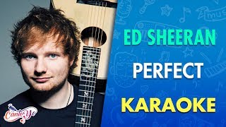 Ed Sheeran   Perfect (Karaoke) | CantoYo