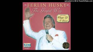 I WON'T HAVE TO CROSS JORDAN ALONE---FERLIN HUSKY