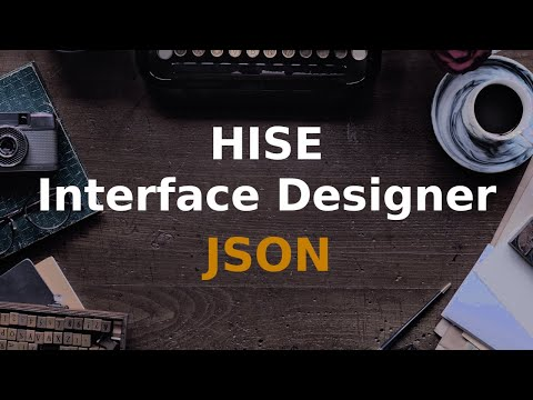 How to edit JSON properties in the HISE Interface Designer
