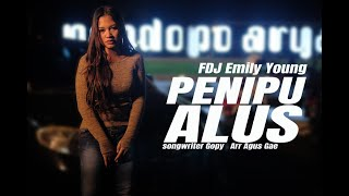 FDJ Emily Young - PENIPU ALUS (Official Music Video) | REGGAE