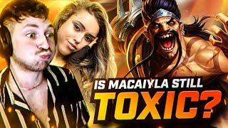 Is Macaiyla still a toxic league player?