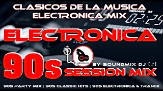The Best Of Electronic Music of 90's || Electronica Clasica 90s || Electronica Mix