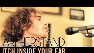 Ari Herstand - Itch Inside Your Ear / eyebrow raise (The Living Room Series)
