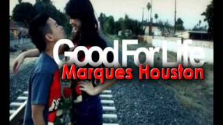 Marques Houston - Good for life